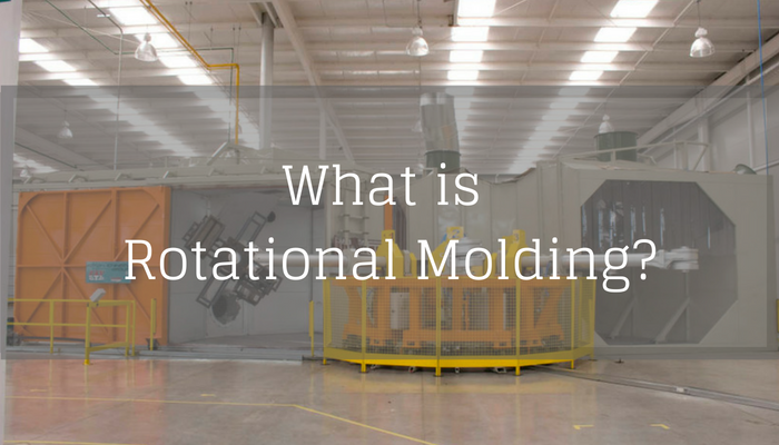 What is Rotational Molding
